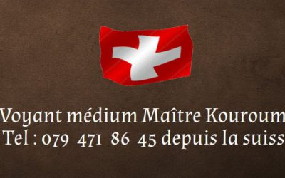 Voyant medium africain en Suisse (Lausanne-Genève)